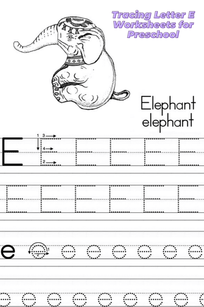 Writing the Letter E Worksheets