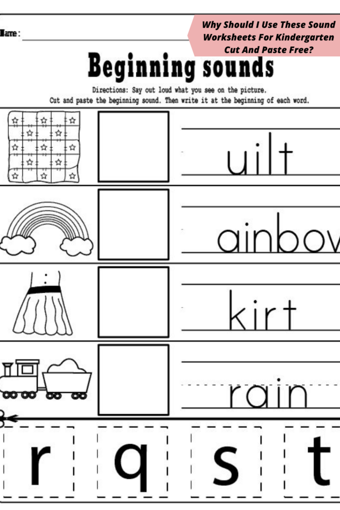 Why Should I Use These Sound Worksheets For Kindergarten Cut And Paste Free_
