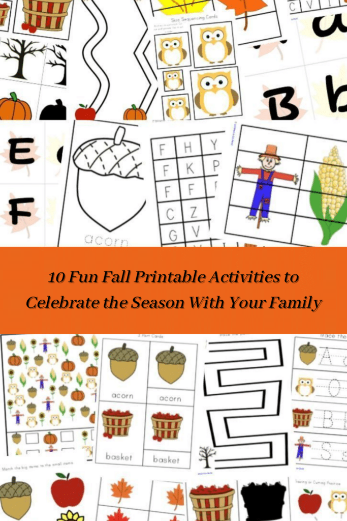 10 Fun Fall Printable Activities to Celebrate the Season With Your Family
