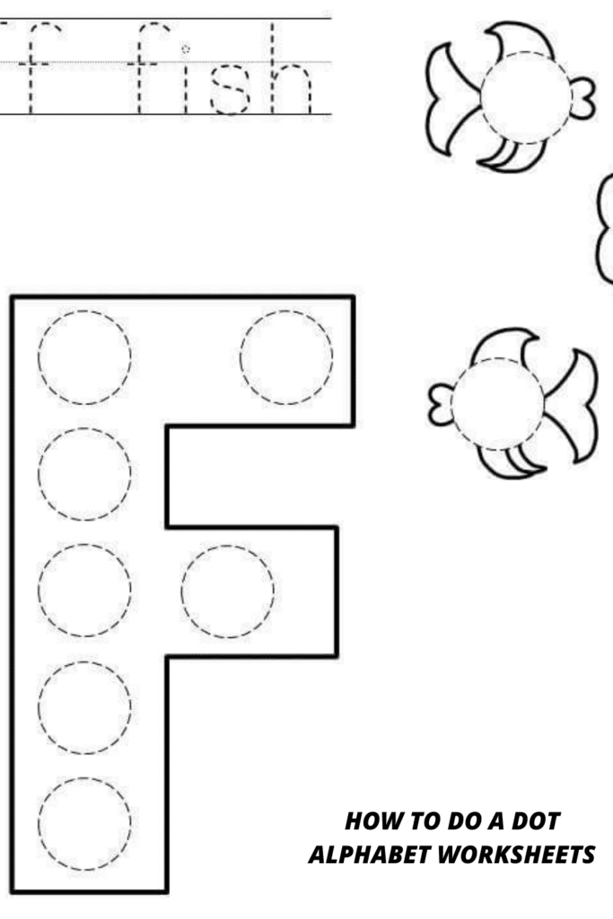 How To Do A Dot Alphabet Worksheets